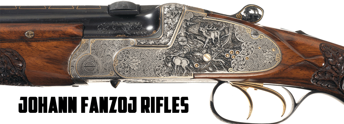 Johann Fanzoj Rifles