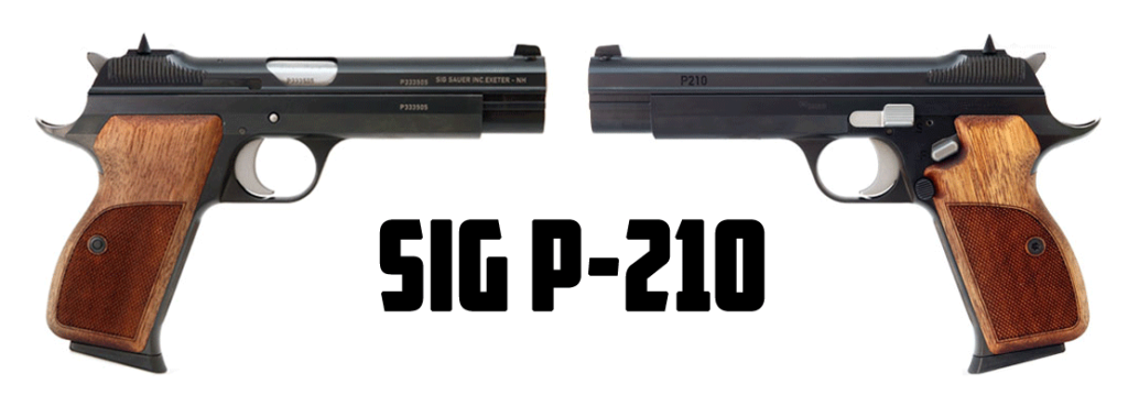 SIG P-210 In Its New Clothing