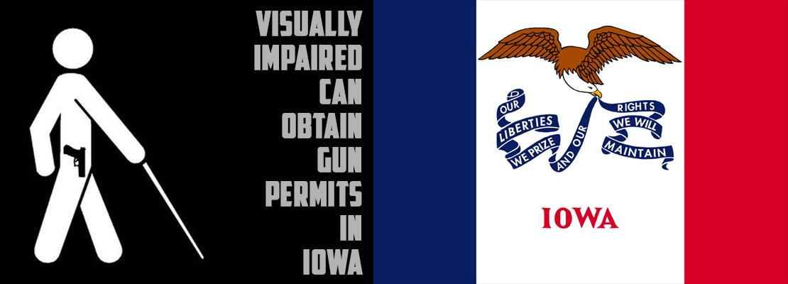 Visually impaired can obtain gun permits in Iowa