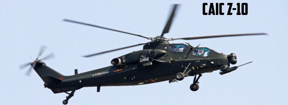 CAIC Z-10 Attack Helicopter | S O G