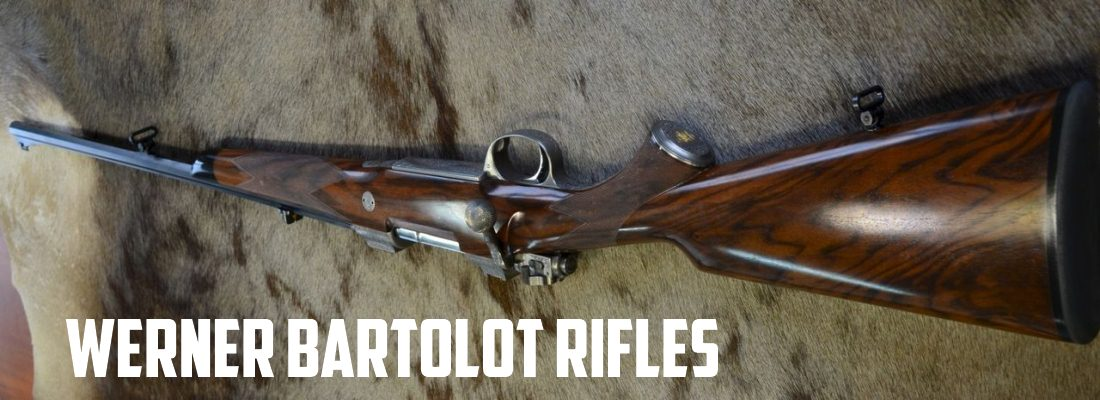 Werner Bartolot Rifles: Hunting the Big Six